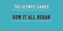 "1º ESO/THE OLYMPIC GAMES  HOW IT ALL BEGAN<span class=""educational"" title=""Contenido educativo""><span class=""sr-av""> - Contenido educativo</span></span>"