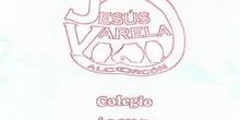 """COLEGIO JESÚS VARELA Semana Cultural 2009 - \""""EXPOSICIÓN TRABAJOS\"""""""