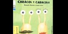 CARACOL Y CARACOLA