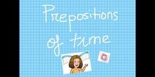 PRIMARIA - 3º - PREPOSITIONS OF TIME - ENGLISH - FORMACIÓN