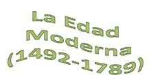 Tema 9. La Edad Moderna