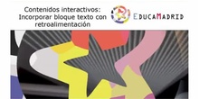 Actvidades interactivas: Bloque Texto con retroalimentación