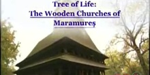 Tree of Life: The Wooden Churches of Maramureş: UNESCO Culture Sector