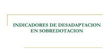INDICADORES DE DESADAPTACIÓN DEL ALUMNADO CON ALTAS CAPACIDADES