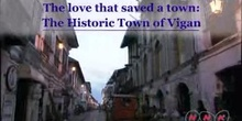 The love that saved a town: the Historic Town of Vigan: UNESCO Culture Sector