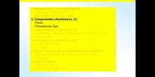 3º ESO / Tema 3 -> Punto 2 - Componentes electrónicos (1)