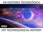 Mi historia tecnológica