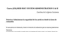 Práctica: Administrar la seguridad de los archivos desde la línea de comandos