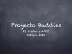 Proyecto Buddies EI3 EP 4º