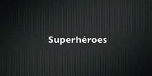 Superhéroes desconocidos