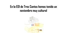 Noviembre cultural en la EOI de Tres Cantos