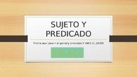 JUEGO DE SUJETO Y PREDICADO 6º PRIM.