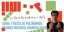 Suma y resta de polinomios con materiales manipulativos