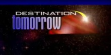 Destination Tomorrow - DT3 - Microgravity