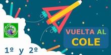 VUELTA AL COLE 1º Y 2º CURSO 2021-22 CEIP MANUEL BARTOLOMÉ COSSIO