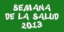 SEMANA DE LA SALUD 2013