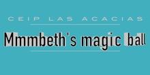 Mmmbeth's Magic Ball