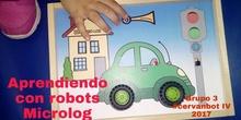 """#cervanbot 2017: """"Aprendiendo con robots"""" con Microlog. Grupo 3 (grabaciones realizadas por alumn@s)"""