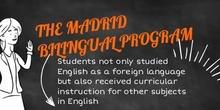 The Madrid Bilingual Program