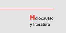 BIBLIOTECA DEL HOLOCAUSTO 9 HOLOCAUSTO Y LITERATURA