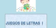 JUEGOS DE LETRAS I 3º