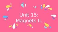 Magnets II