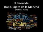 El trivial de Don Quijote de la Mancha