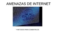 amenazas de internet