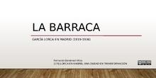 Curso LORCA EN MADRID, UNA CIUDAD EN TRANSFORMACIÓN: La Barraca