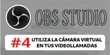 OBS 4 - Utiliza la cámara virtual de OBS en tus vídeo-llamadas.