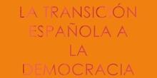 La Transición a la Democracia Española