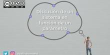 Discusión de un sistema que depende de un parámetro