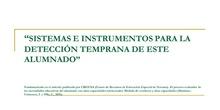 SISTEMAS E INSTRUMENTOS DE DETECCIÓN DE LOS ALUMNOS CON ALTAS CAPACIDADES