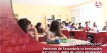 Institutos de Secundaria de Innovación Tecnológica, aulas de última generación