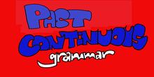 Past Continuous grammar