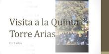 EI 5 años: Visita la Quinta de Torre Arias