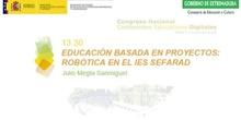 Educación basada en proyectos: Robótica en el IES Sefarad