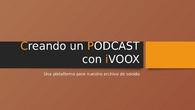 Creando un Podcast con Ivoox