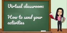 Virtual Classroom Educamadrid: How to send your activities (Texto en línea y archivos)