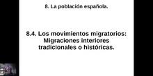 0804 y 0805 Migraciones interiores tradicionales y actuales en España.