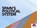 PRIMARIA 6º - CIENCIAS SOCIALES - SPAINS POLITICAL SYSTEM