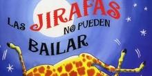 """TEATRO EN EL COLE: """"Las jirafas no pueden bailar"""""""