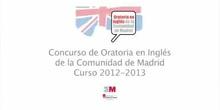 Concurso de Oratoria en Inglés de la Comunidad de Madrid. Fase final. Curso 2012-13
