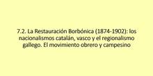 7.2. La Regencia de María Cristina, los nacionalismos y el movimiento obrero