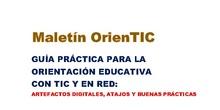 Maletín OrienTIC: Guía Práctica para la Orientación Educativa con TIC y en red.