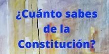 ¿Cuánto sabes sobre la Constitución?