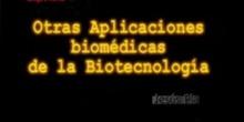 Capítulo 5º: Otras aplicaciones biomédicas de la biotecnología