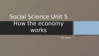 How the economy works