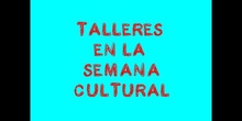 Talleres Semana Cultural del Colegio Alhambra