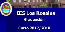 Graduación 2 Bachillerato Curso 2017/18. Discursos y Actuaciones